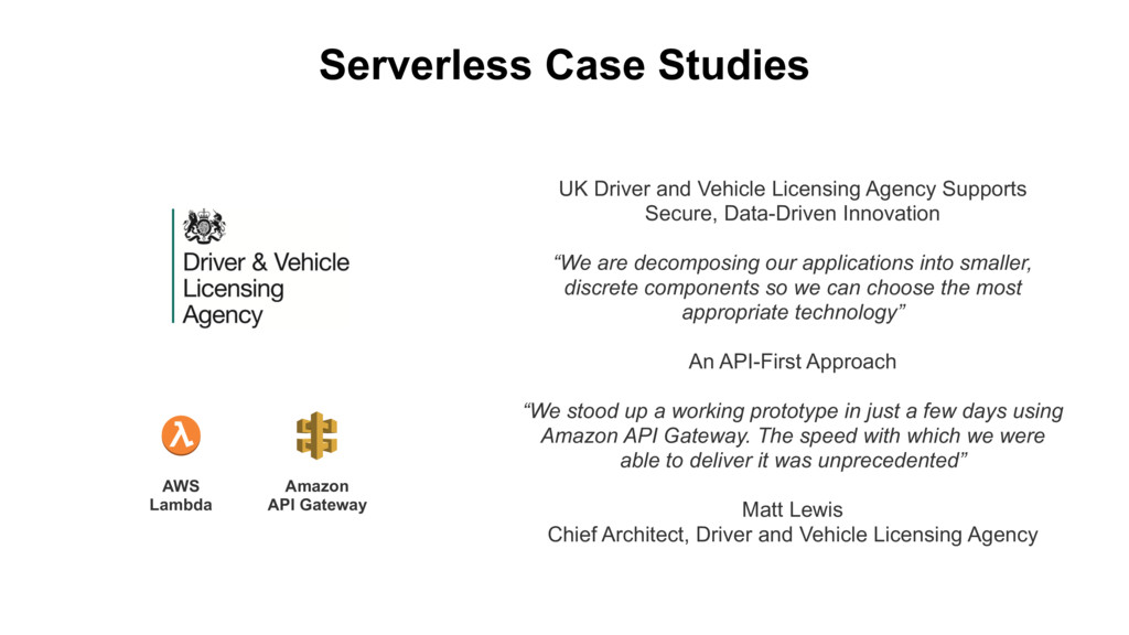 Serverless Case Studies UK Driver and Vehicle L...