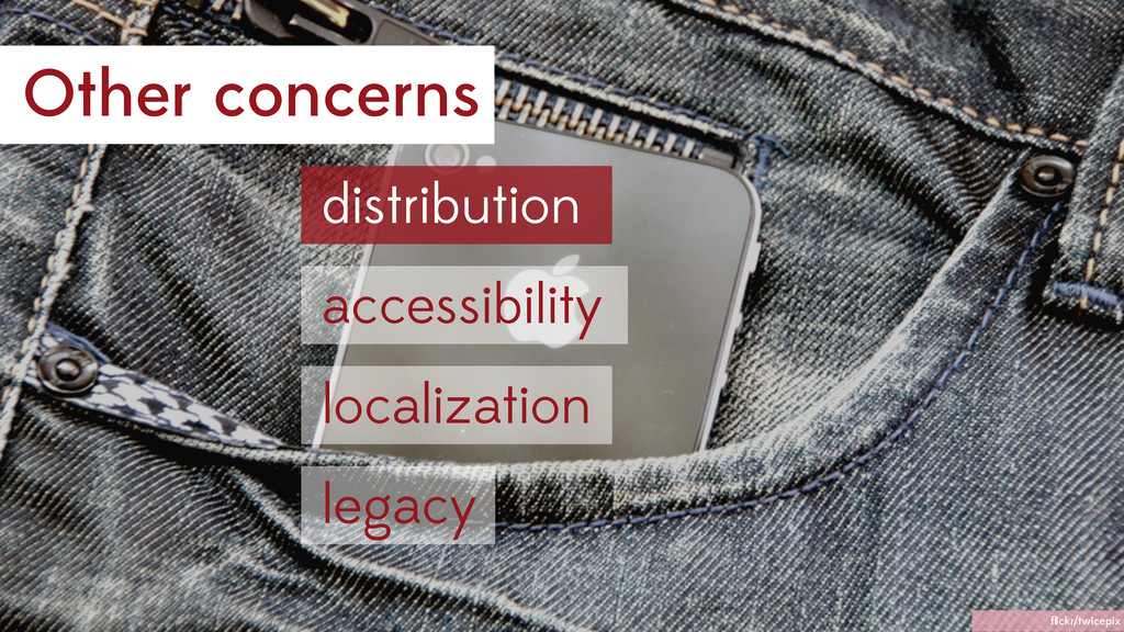 Other concerns accessibility distribution local...
