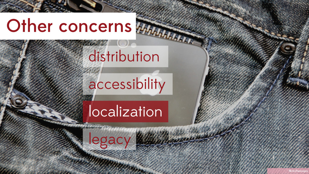 Other concerns accessibility distribution legac...