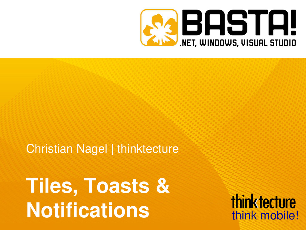 Christian Nagel   thinktecture Tiles, Toasts & ...