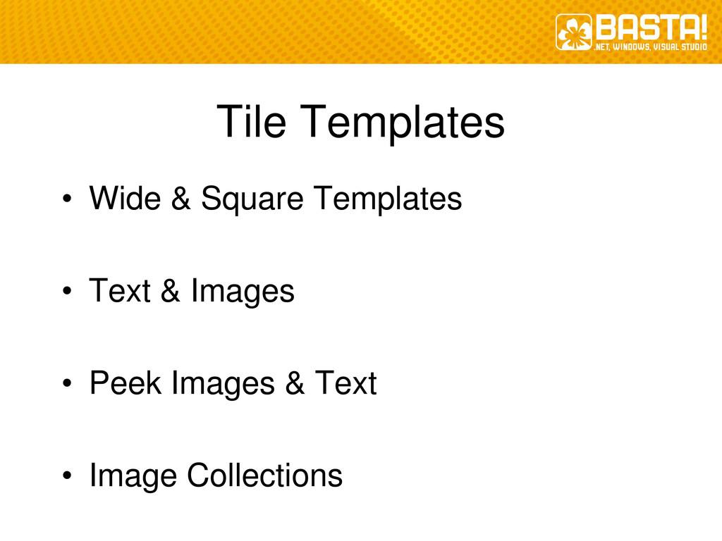 Tile Templates • Wide & Square Templates • Text...