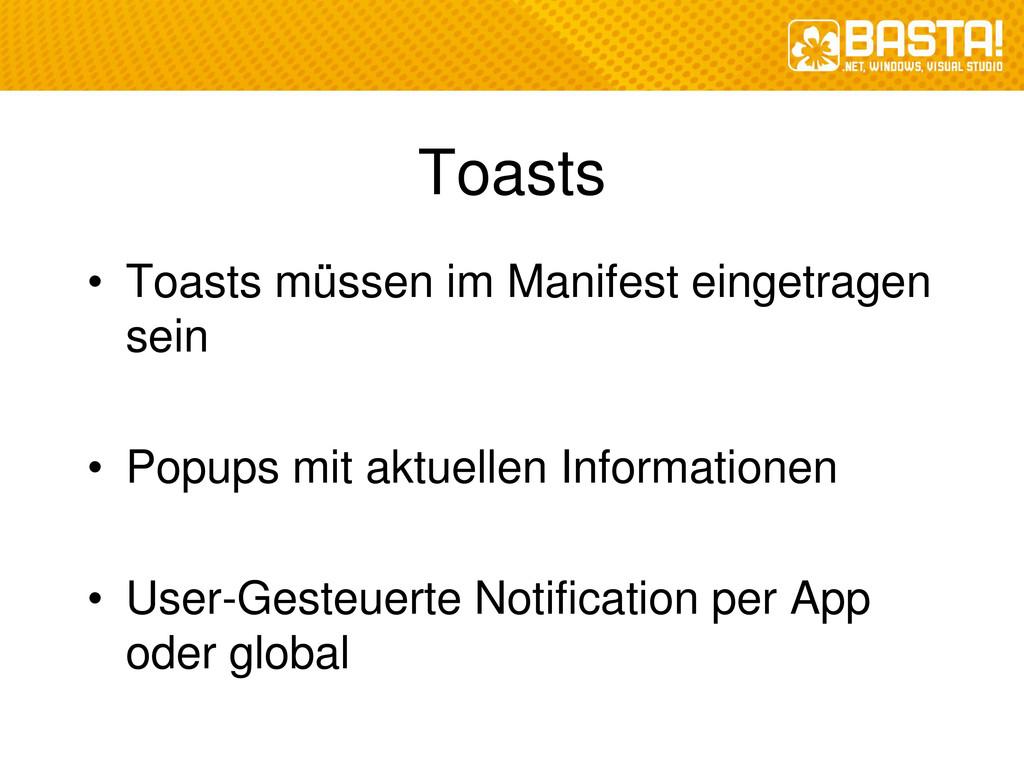 Toasts • Toasts müssen im Manifest eingetragen ...