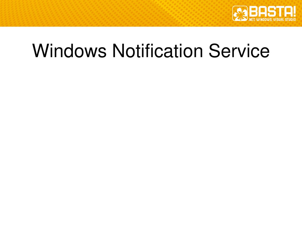 Windows Notification Service