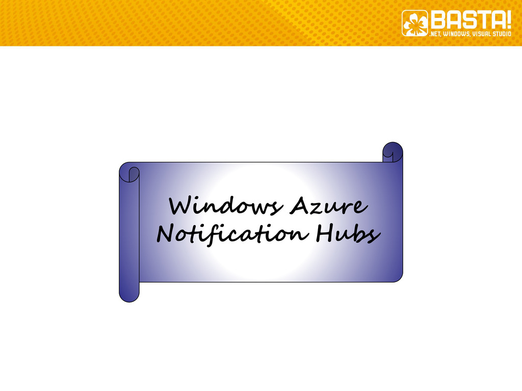Windows Azure Notification Hubs