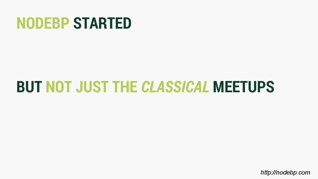 NODEBP STARTED BUT NOT JUST THE CLASSICAL MEETU...
