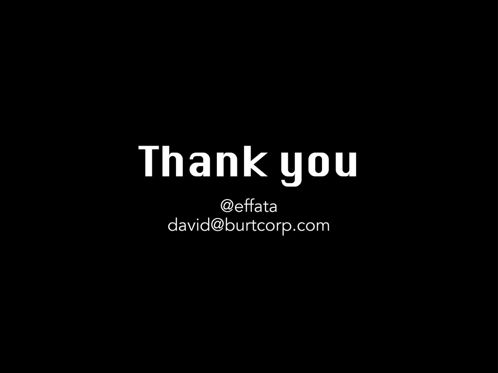 Thank you @effata david@burtcorp.com