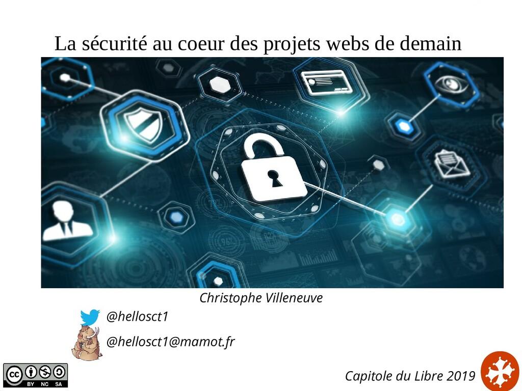 La sécurité au coeur des projets webs de demain...