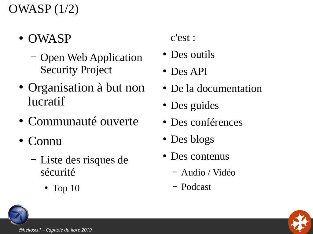 @hellosct1 – Capitole du libre 2019 OWASP (1/2)...