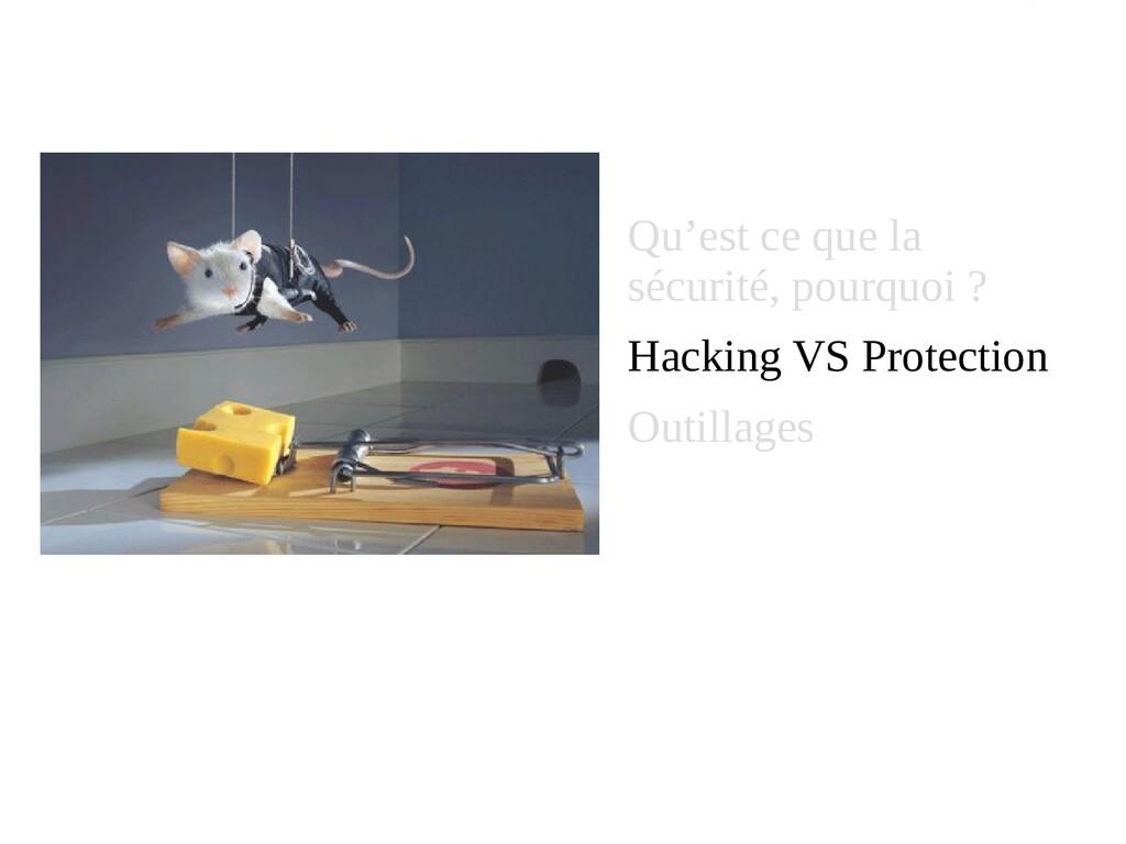 Qu'est ce que la sécurité, pourquoi ? Hacking V...