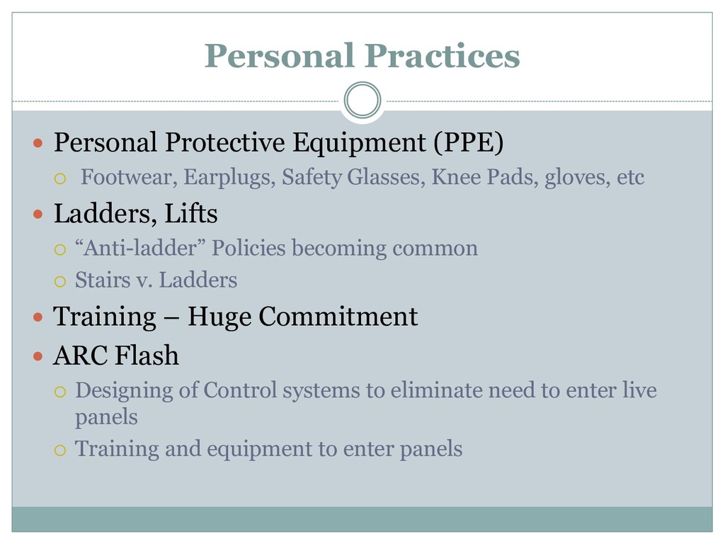 Personal Practices  Personal Protective Equipm...