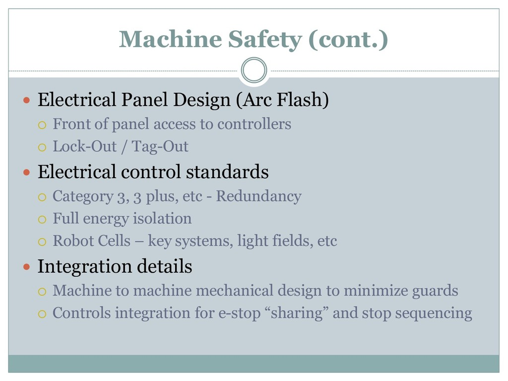 Machine Safety (cont.)  Electrical Panel Desig...