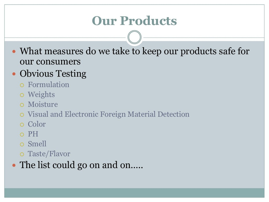Our Products  What measures do we take to keep...