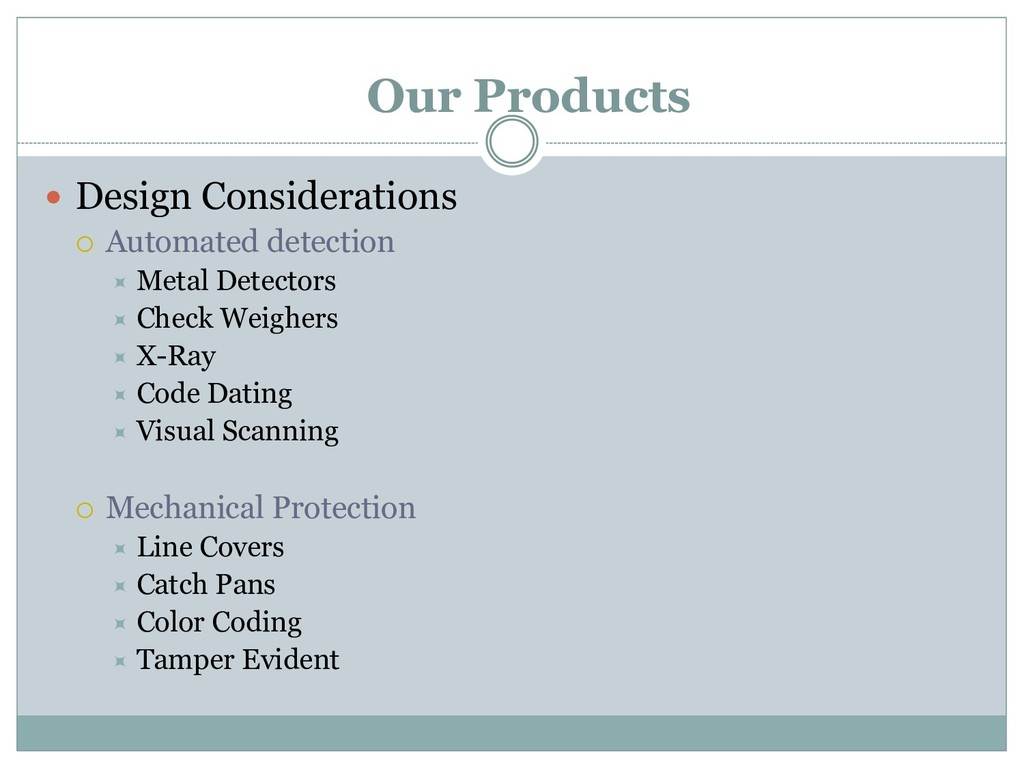  Design Considerations  Automated detection ...