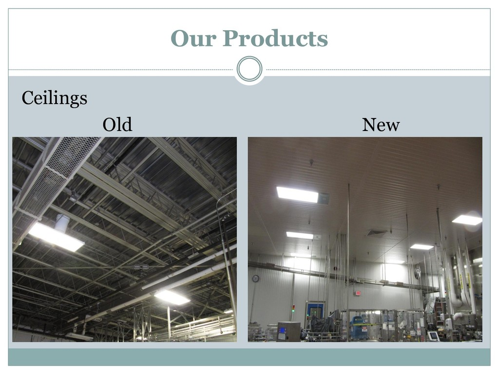 Ceilings Old New Our Products