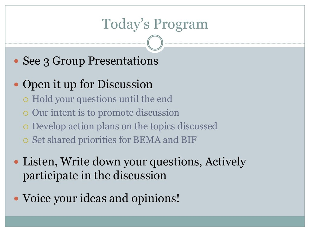 Today's Program  See 3 Group Presentations  O...