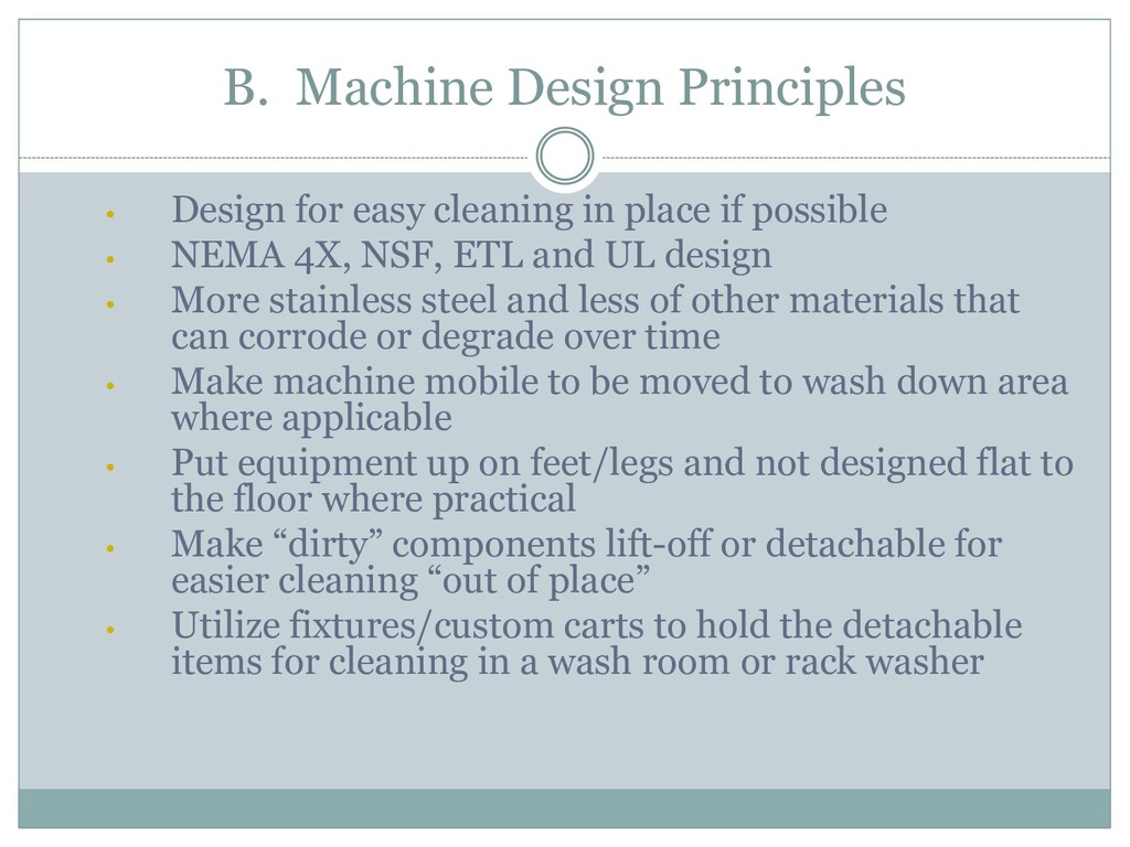 B. Machine Design Principles • Design for easy ...