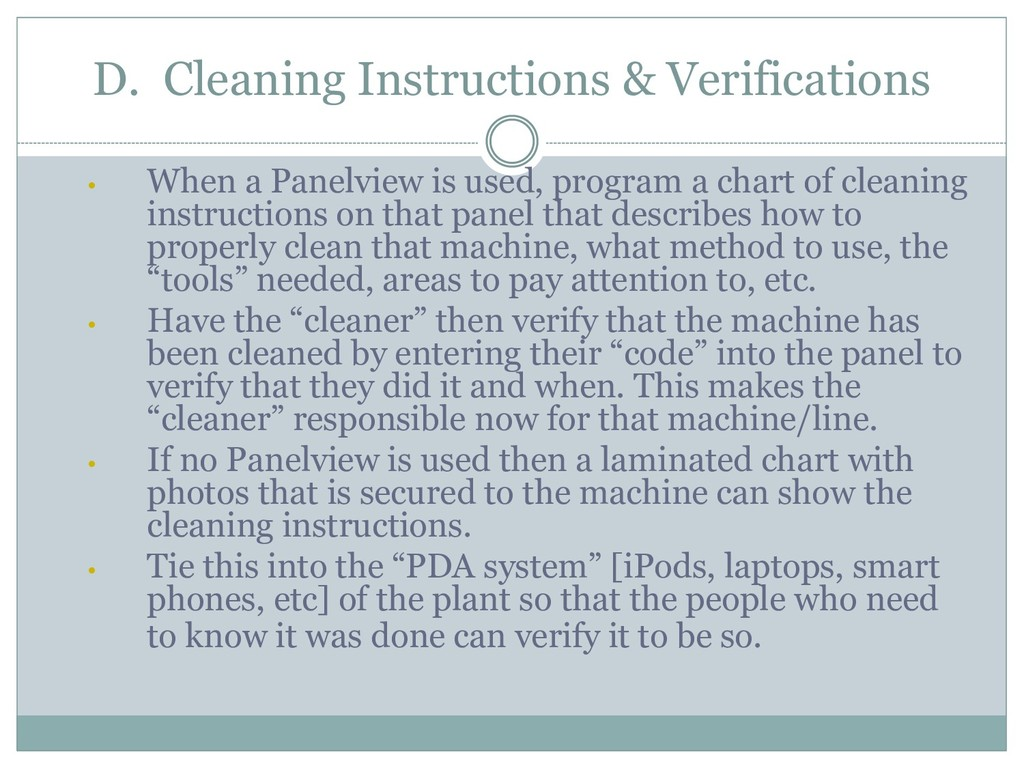 D. Cleaning Instructions & Verifications • When...