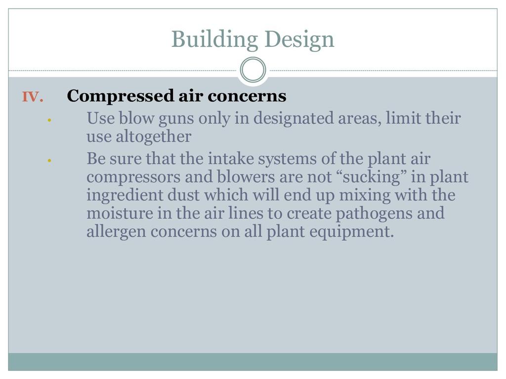 Building Design IV. Compressed air concerns • U...
