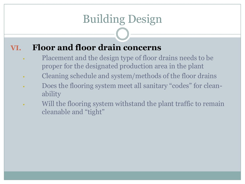 Building Design VI. Floor and floor drain conce...