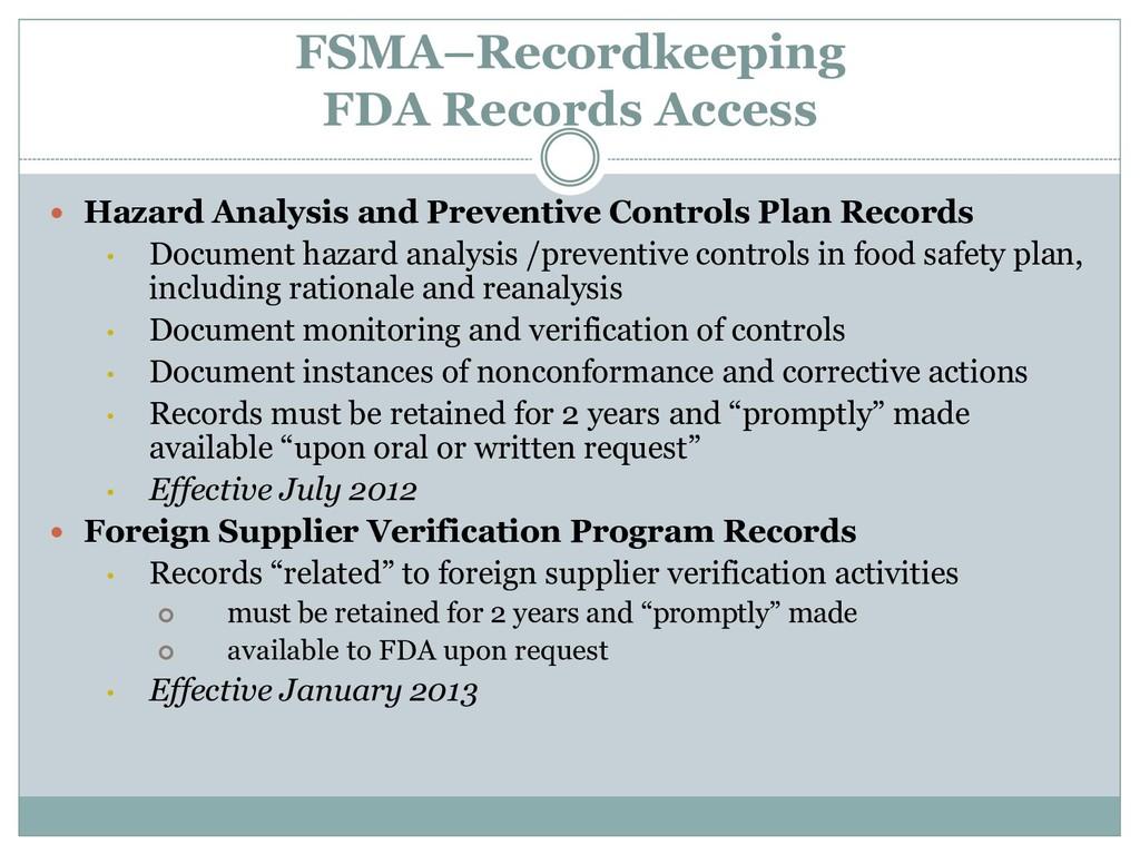 FSMA–Recordkeeping FDA Records Access  Hazard ...