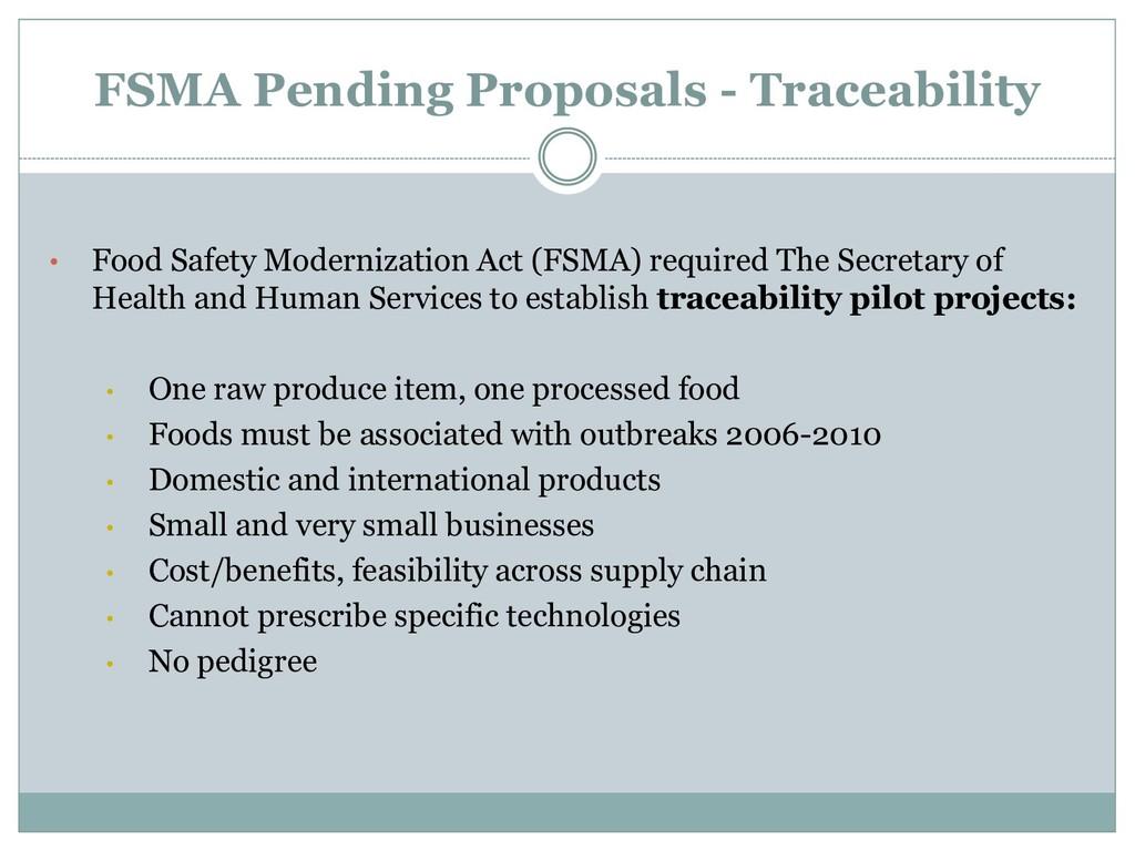 FSMA Pending Proposals - Traceability • Food Sa...