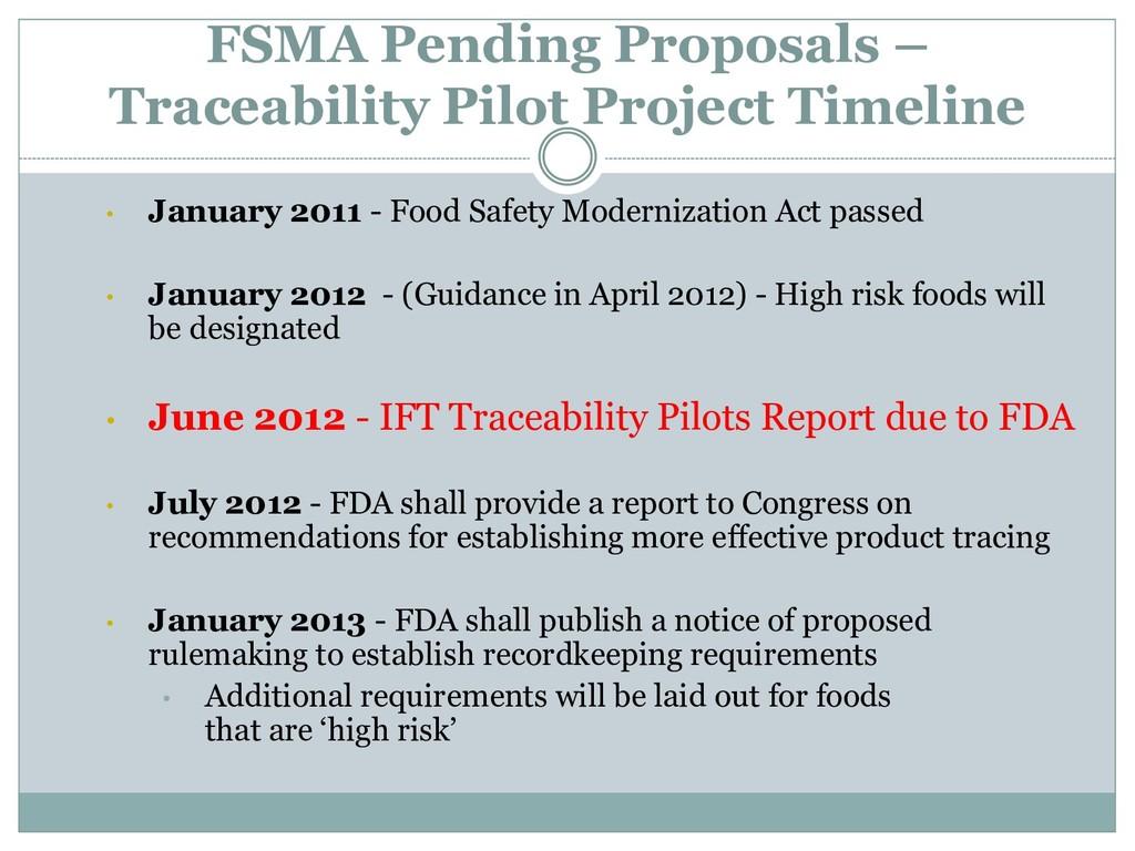FSMA Pending Proposals – Traceability Pilot Pro...