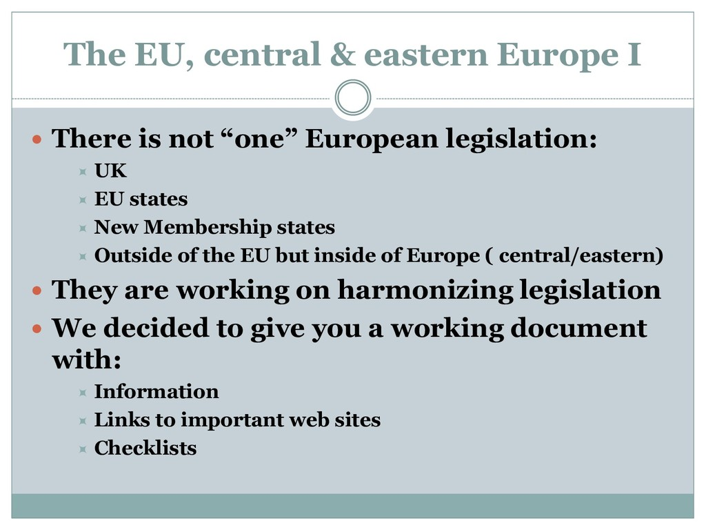 The EU, central & eastern Europe I  There is n...