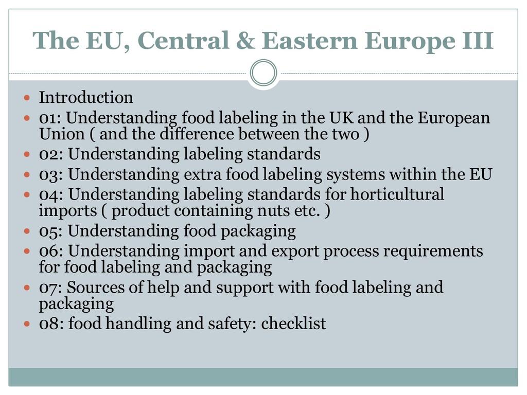 The EU, Central & Eastern Europe III  Introduc...