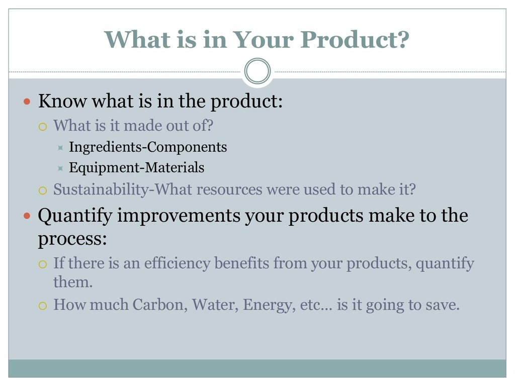 What is in Your Product?  Know what is in the ...