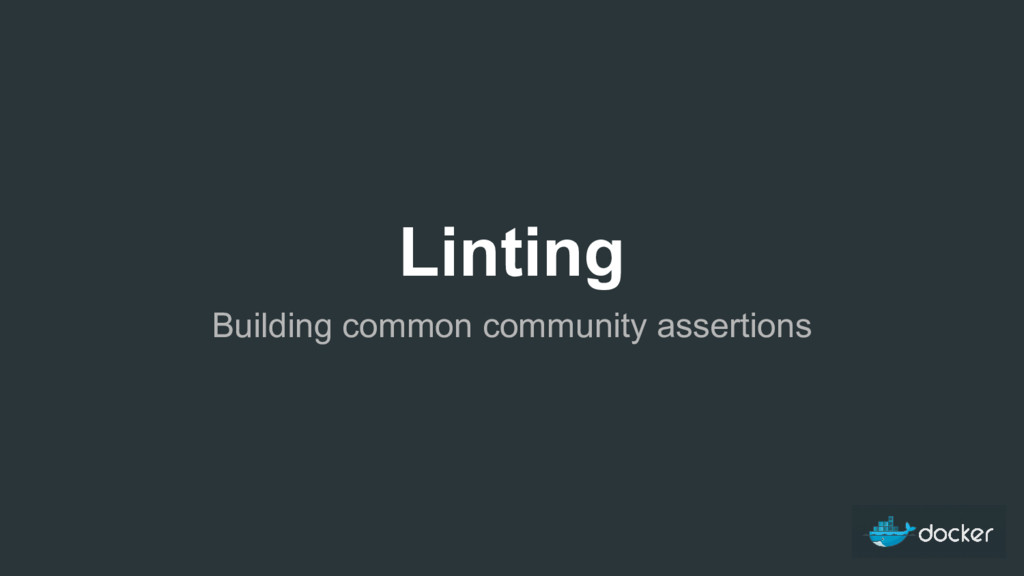 Linting Building common community assertions