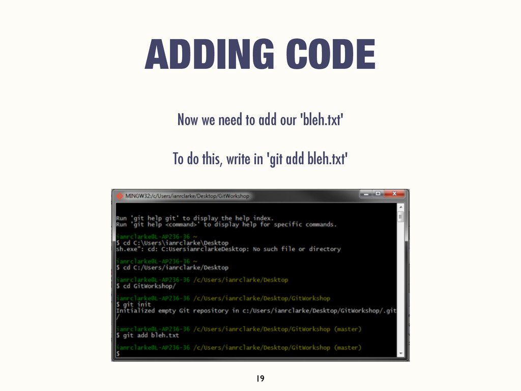 ADDING CODE Now we need to add our 'bleh.txt' T...