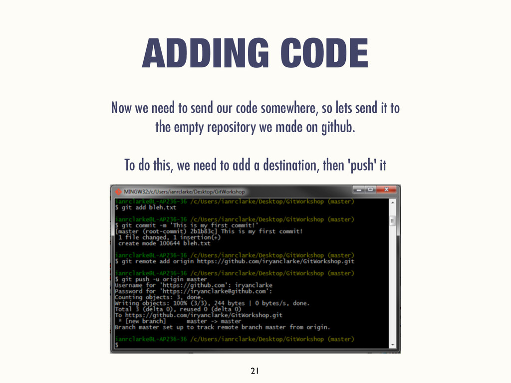ADDING CODE Now we need to send our code somewh...