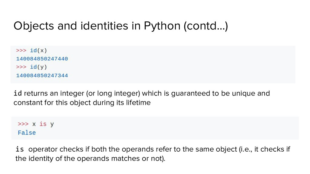 Objects and identities in Python (contd…) id re...