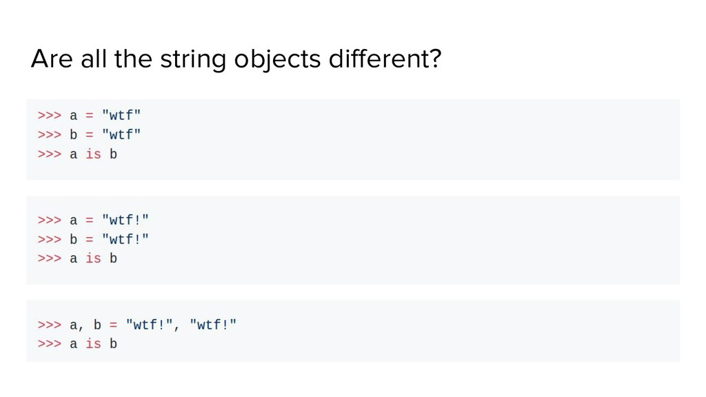 Are all the string objects different?