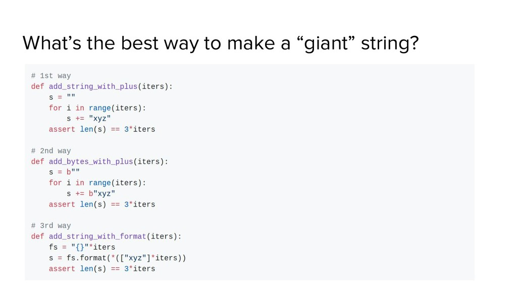 """What's the best way to make a """"giant"""" string?"""