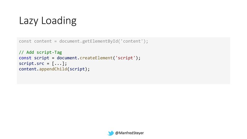 @ManfredSteyer Lazy Loading const content = doc...