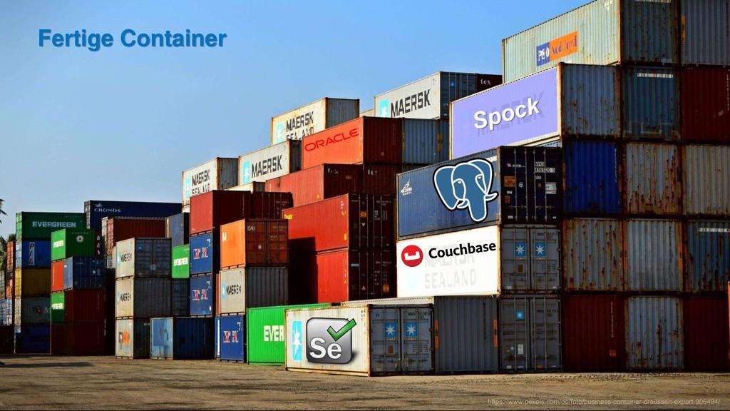 Fertige Container