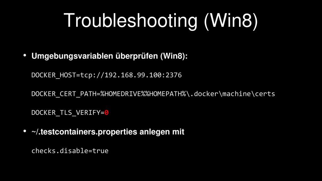 Troubleshooting (Win8) • Umgebungsvariablen übe...