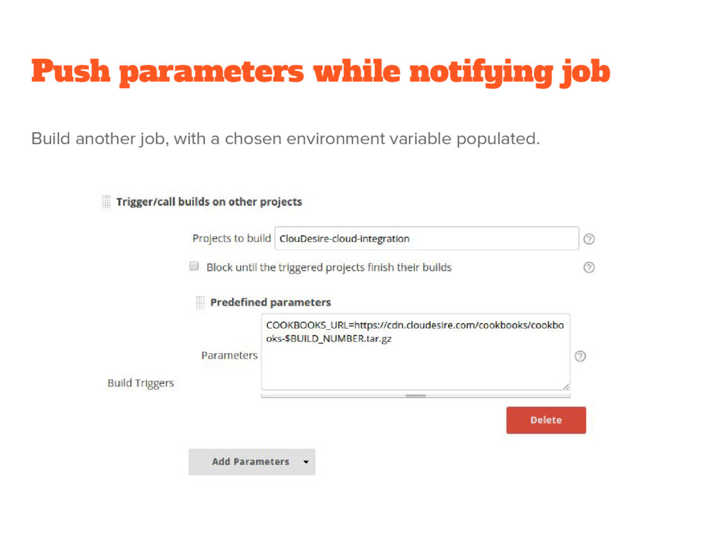 Push parameters while notifying job Build anoth...