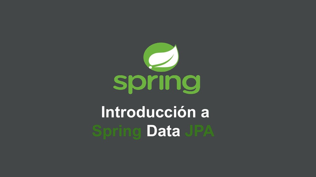 Introducción a Spring Data JPA