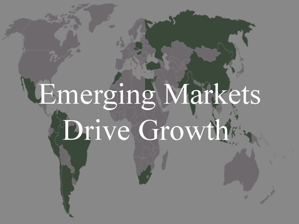 Emerging Markets Drive Growth