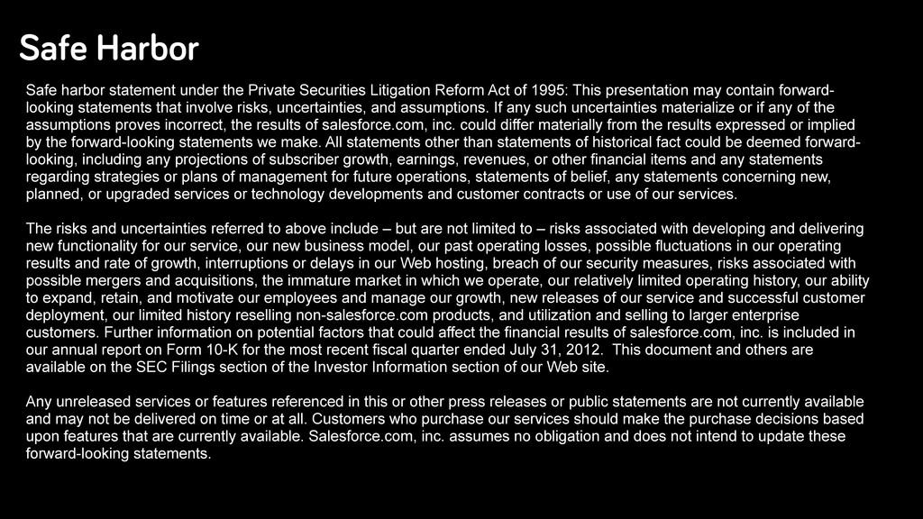 Safe Harbor Safe harbor statement under the Pri...