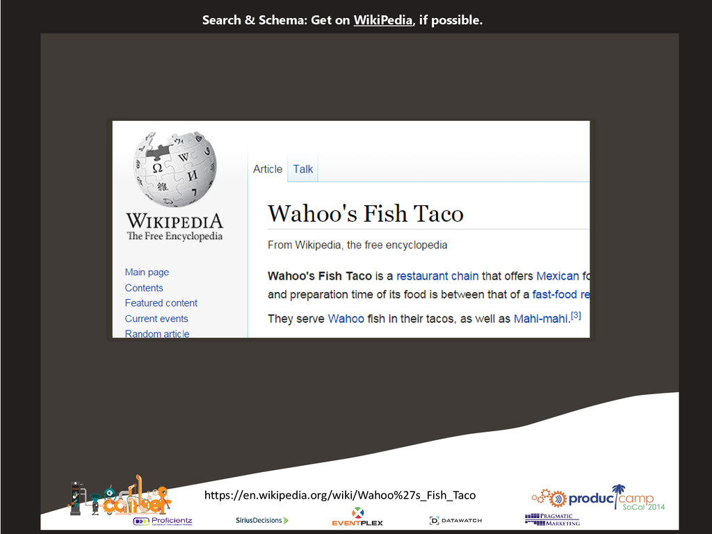 Search & Schema: Get on WikiPedia, if possible....