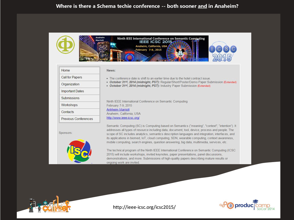 Where is there a Schema techie conference -- bo...