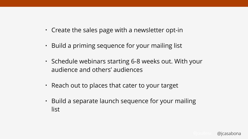 @jcasabona @jcasabona • Create the sales page w...