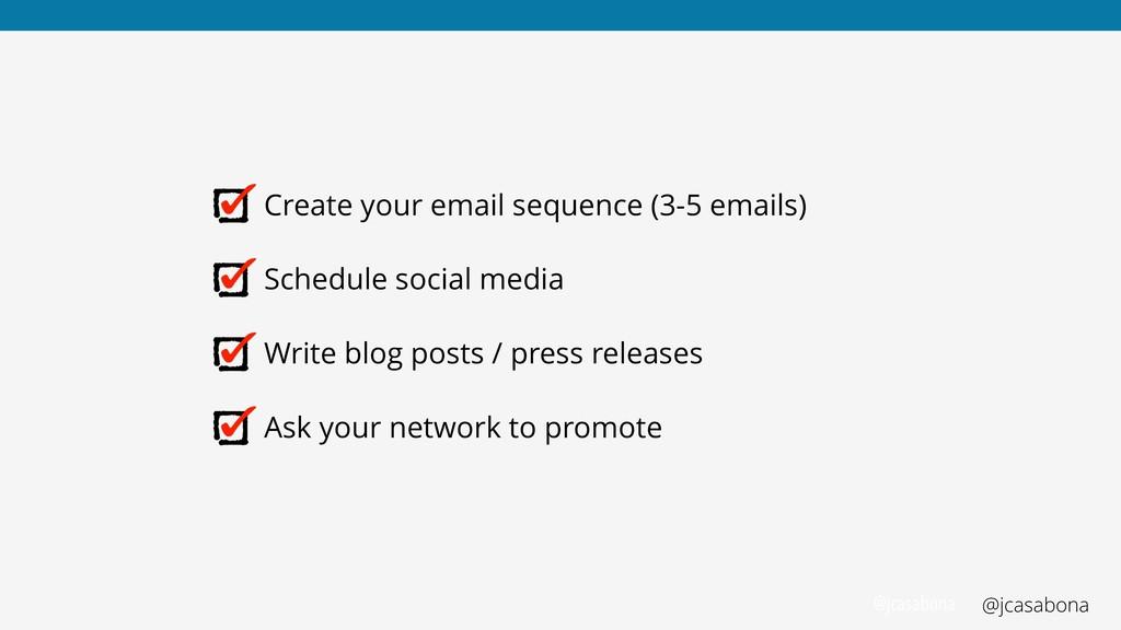 @jcasabona @jcasabona Create your email sequenc...