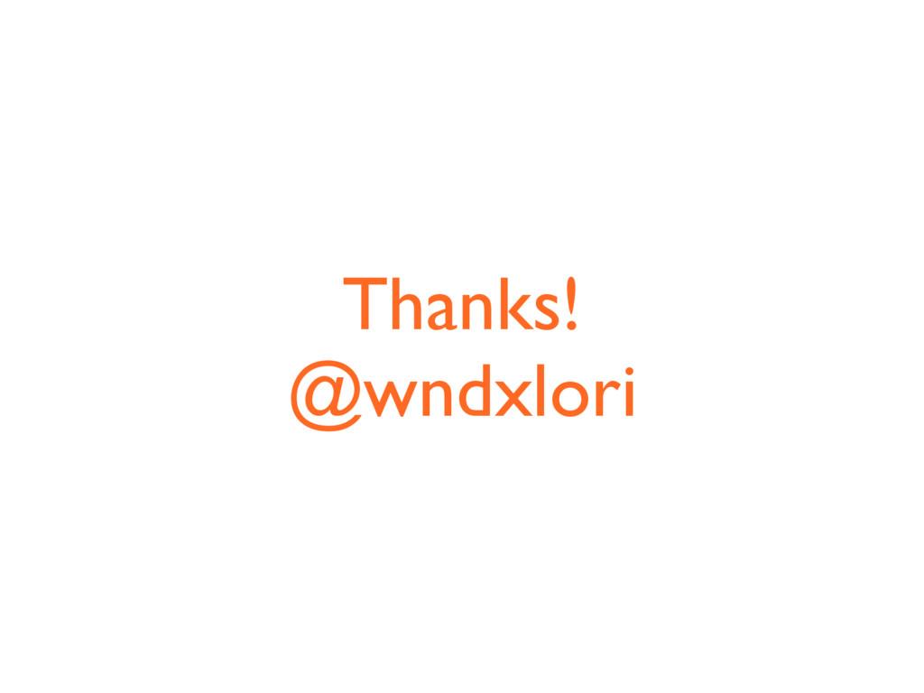 Thanks! @wndxlori