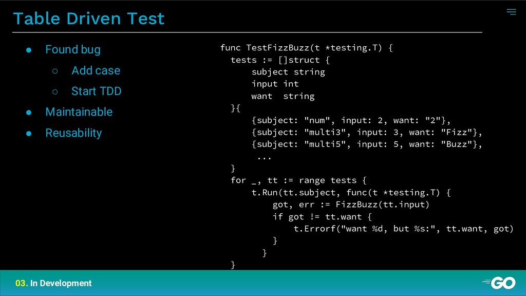 Table Driven Test 03. In Development func TestF...