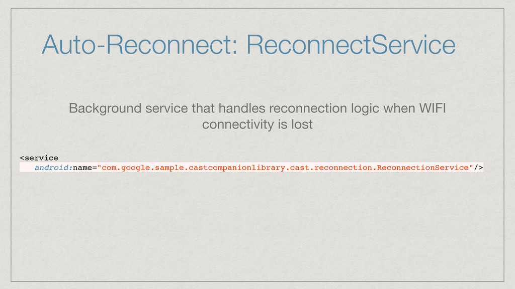 Auto-Reconnect: ReconnectService <service andro...