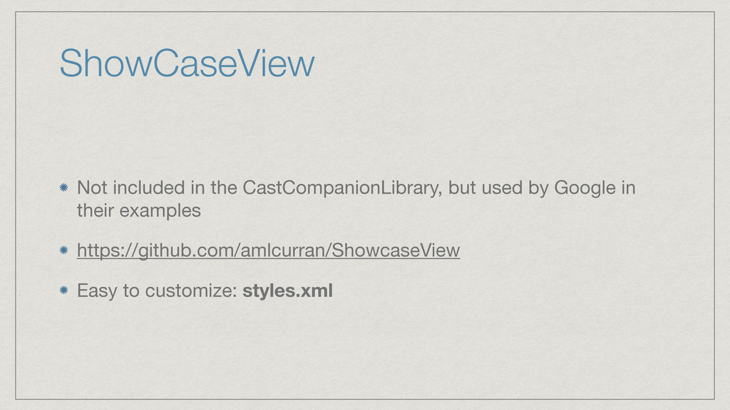 ShowCaseView Not included in the CastCompanionL...